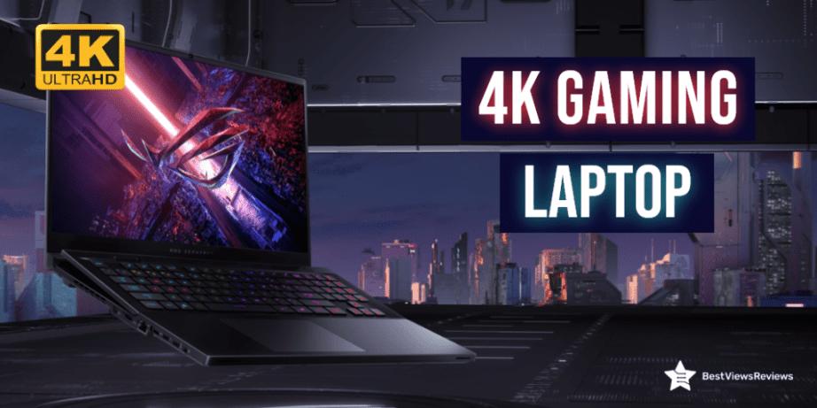 4k gaming laptop