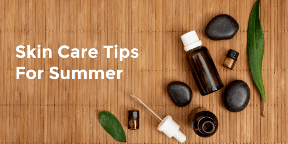 Take Care of Your Skin in Summer