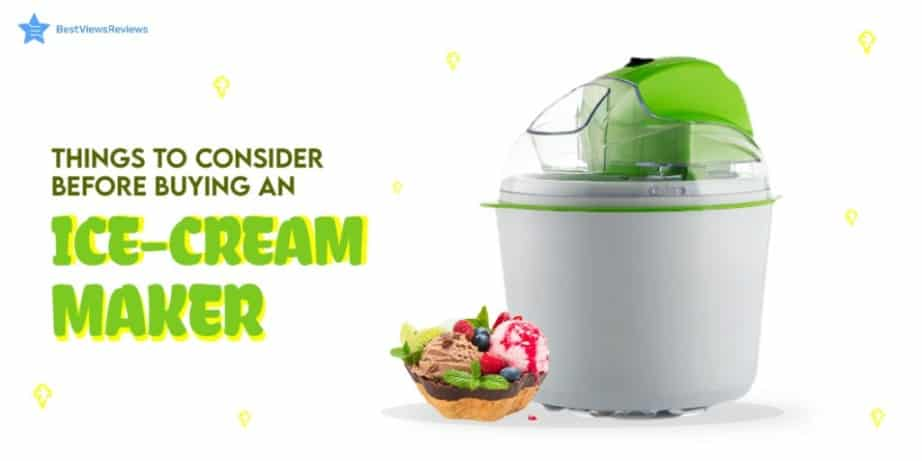 Icecream Makers Buying Guide