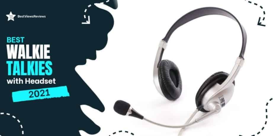 Walkie Talkies with Headset