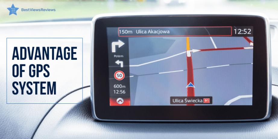 Advantage of GPS system