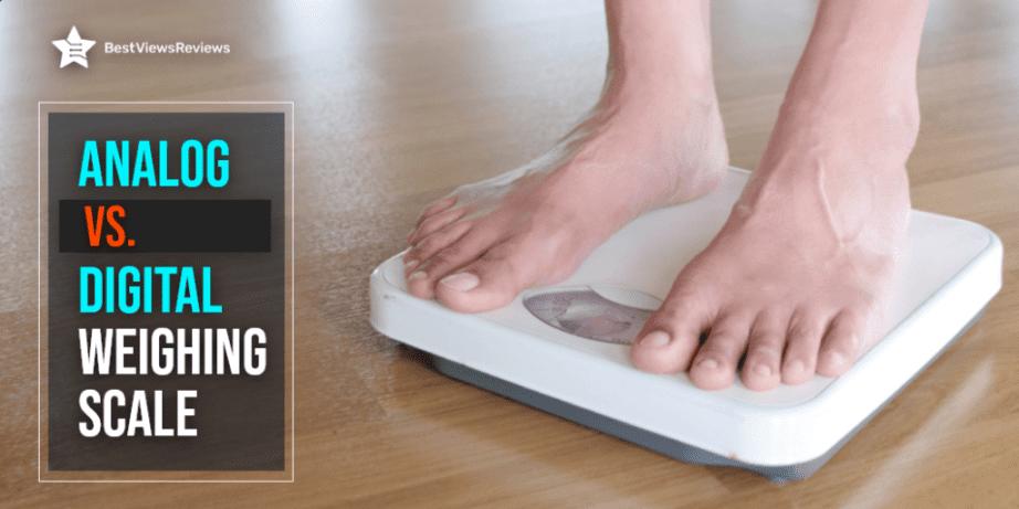 Analog Vs Digital Weighing Scale