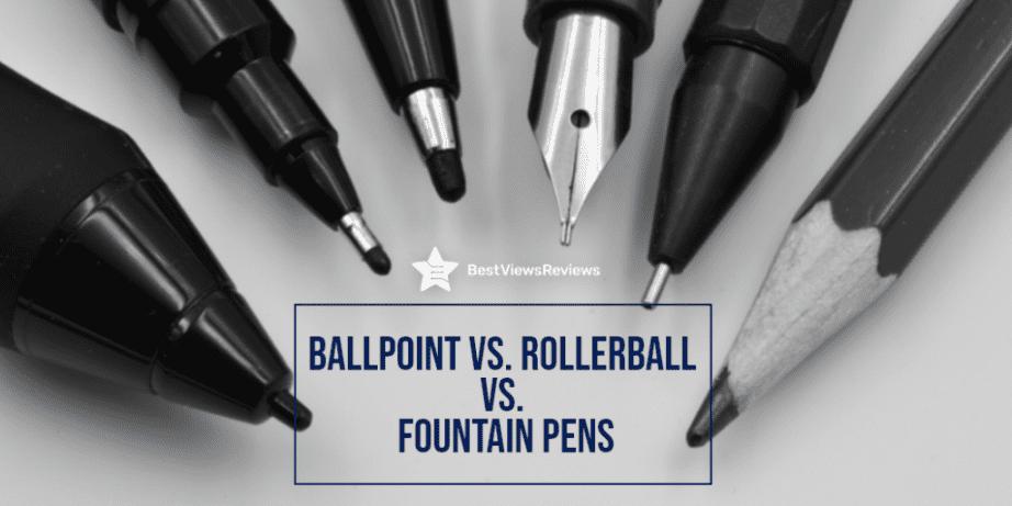 Rollerball vs Fountain pen