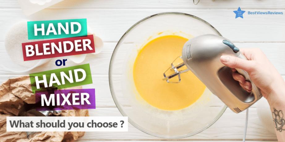 Hand Blender or Hand mixer