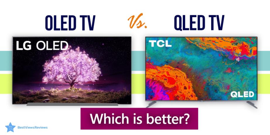 OLED Vs QLED TV