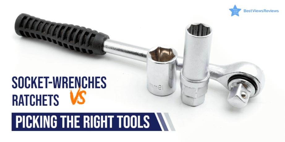 socket wrench vs ratchet