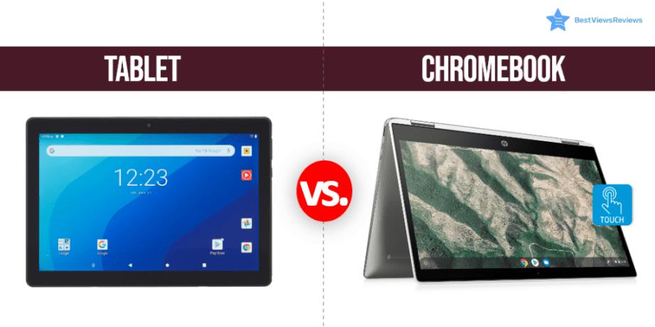 Chromebook Vs Tablet