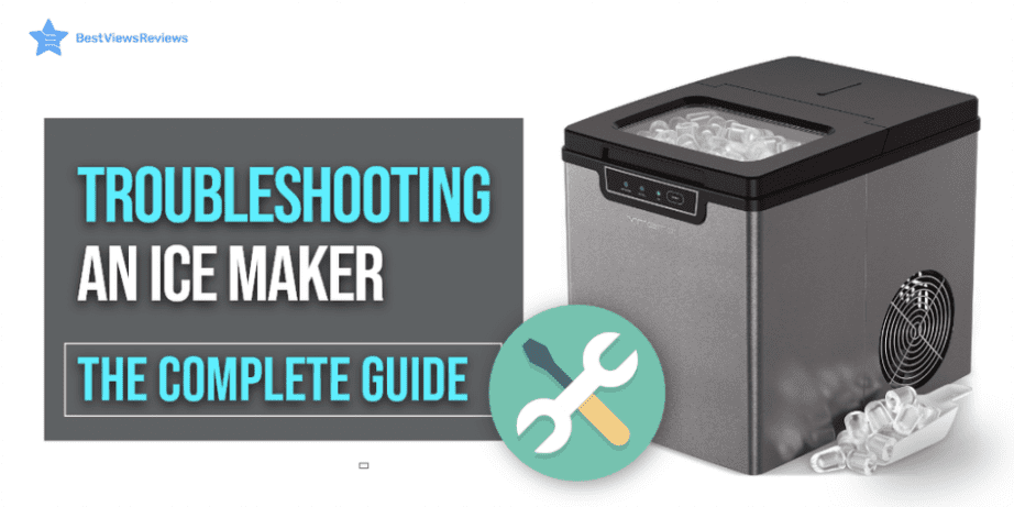 troubleshooting an ice maker